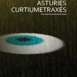 Cine: Asturies Curtiumetraxes - Competición I
