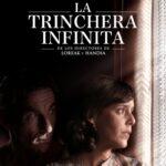 Cine: La trinchera infinita