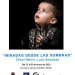 Exposición fotográfica: Miradas desde las sombras