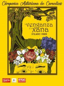 Teatro: La venganza de la xana @ Nuevo Teatro de La Felguera
