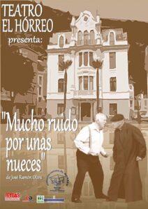 Teatro: Mucho ruido por unas nueces @ Nuevo Teatro de La Felguera