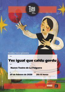 Teatro: Yes igual que caldu gordu @ Nuevo Teatro de La Felguera
