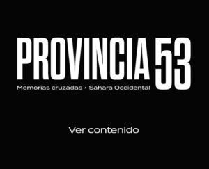 Presentación del documental web Provincia 53 @ Casa de la Buelga
