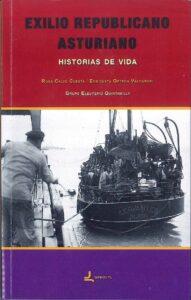 "Presentación de libro: Exilio republicano asturiano - Historias de vida @ Centro de Creación Escénica ""Carlos Álvarez-Nòvoa"""