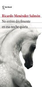 Presentación de libro: No entres dócilmente en esa noche quieta @ Casa de la Buelga